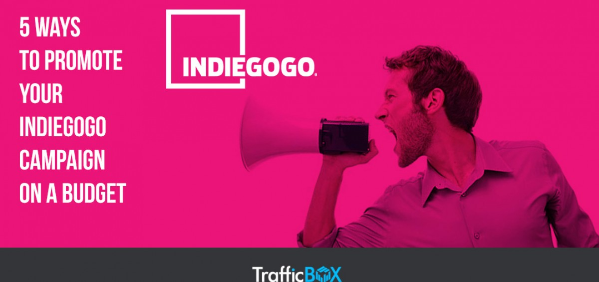 5 Ways to Promote Your Indiegogo Campaign