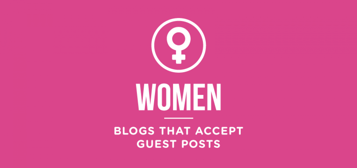 women-blogs-that-accept-guest-posts