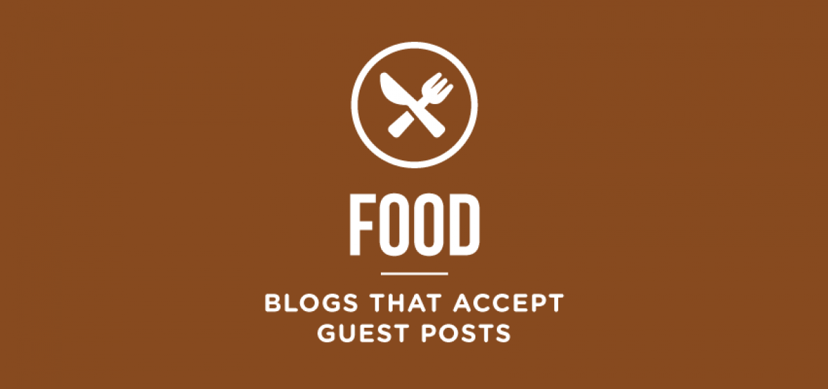 food-blogs-that-accept-guest-posts