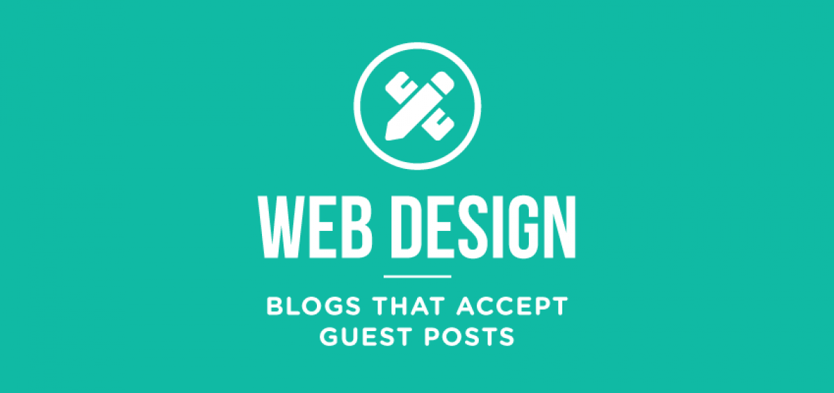 web-design-blogs-that-accept-guest-posts