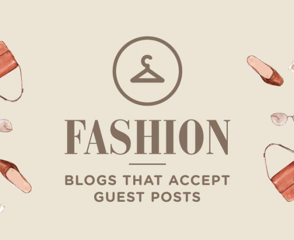fashion blogs that accept guest posts