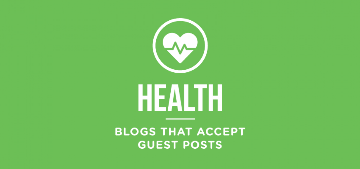 health-blogs-that-accept-guest-posts