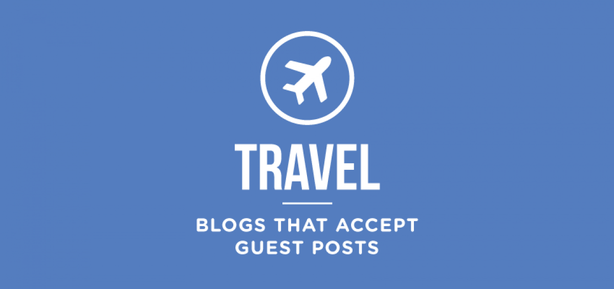 travel-blogs-that-accept-guest-posts