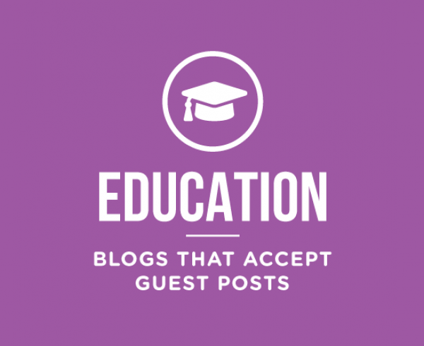 education-blogs-that-accept-guest-posts