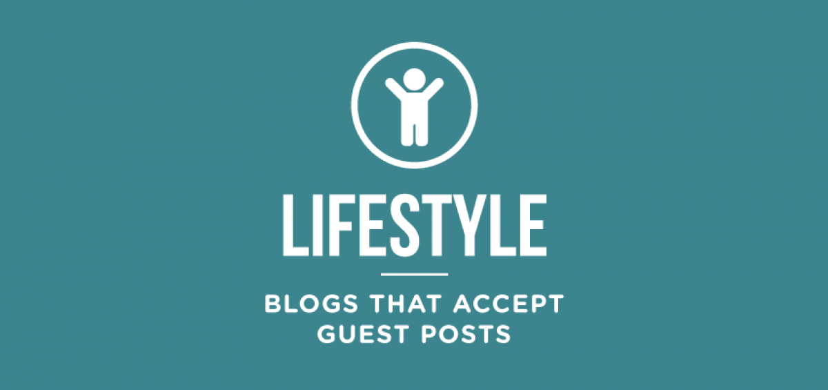 lifestyle-blogs-that-accept-guest-posts