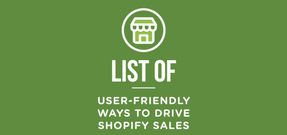 Ways to Drive Shopify Sales