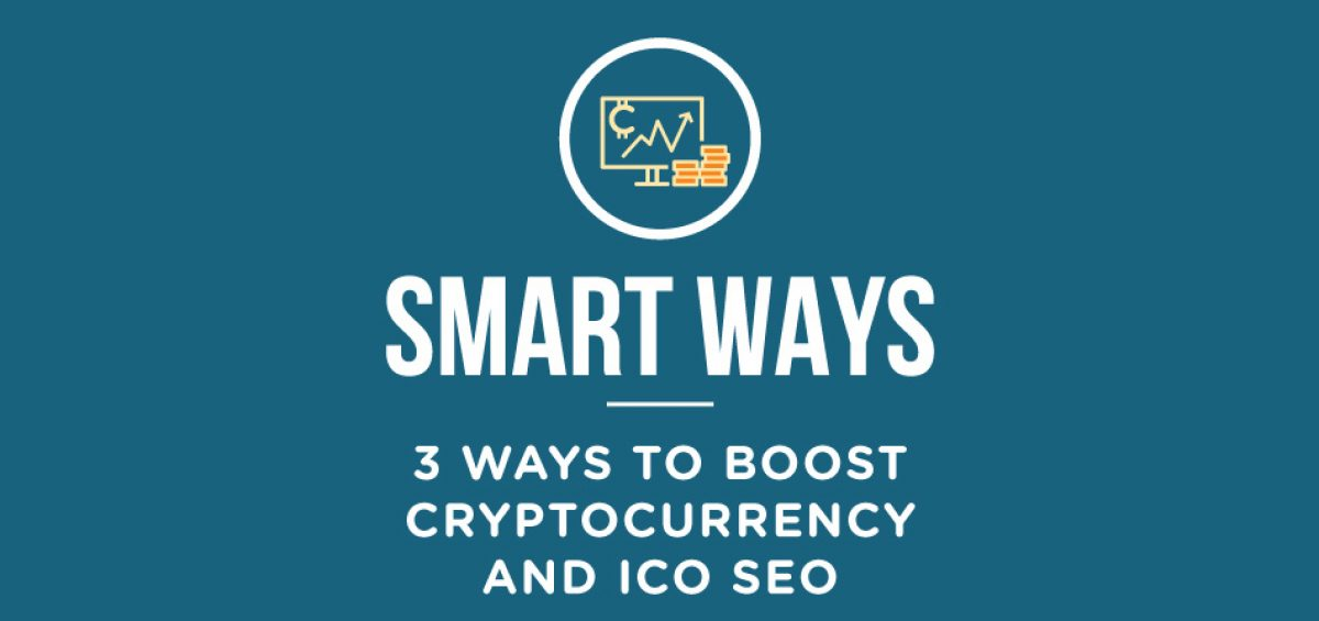 Ways-to-Boost-Cryptocurrency-and-ICO-SEO
